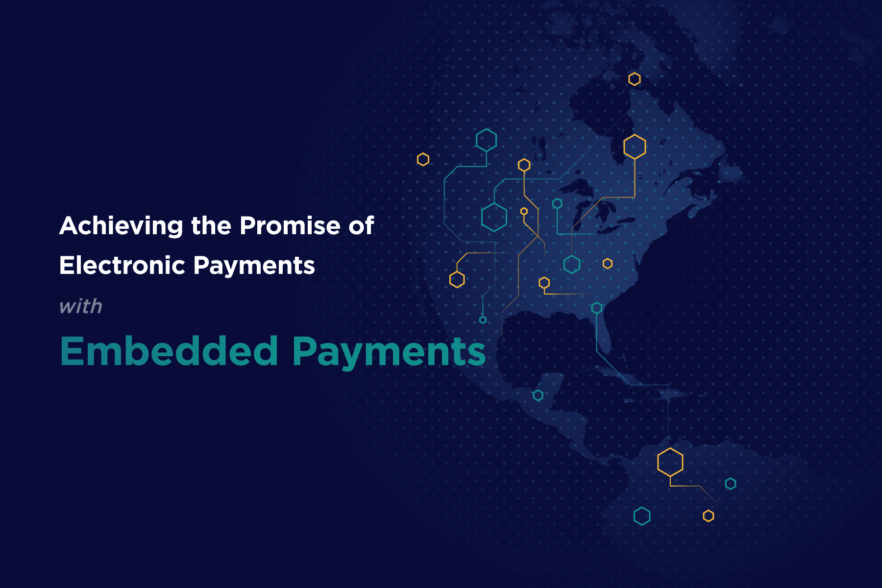 achieving-the-promise-of-electronic-payments-with-embedded-payments