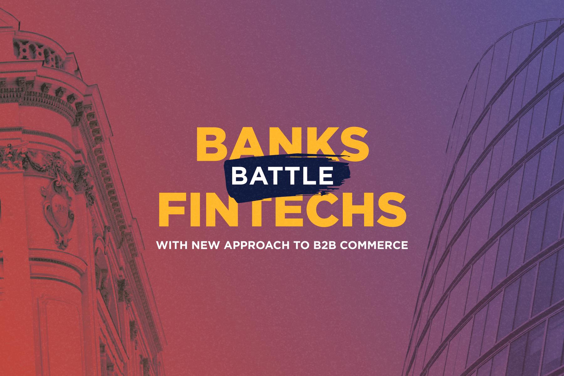 banks-vs-fintechs