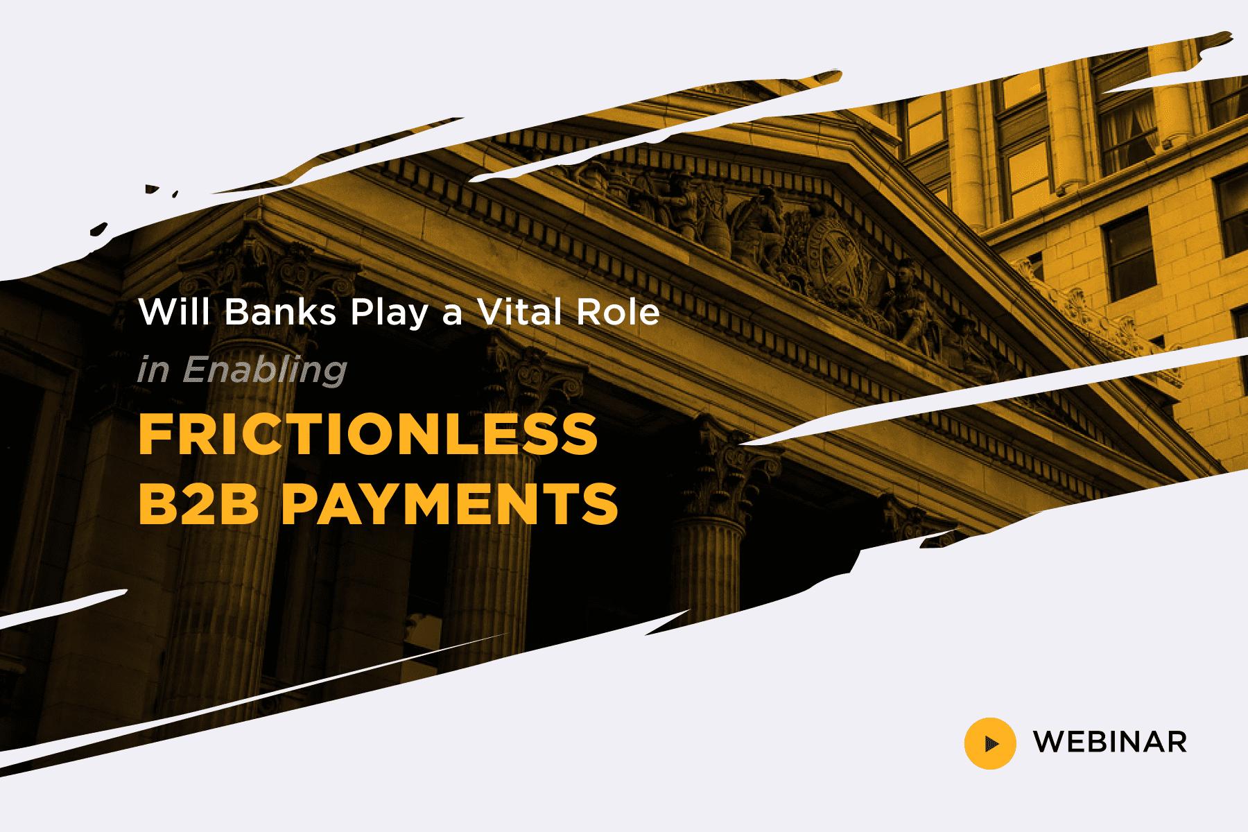 banks-vital-role-b2b-payments