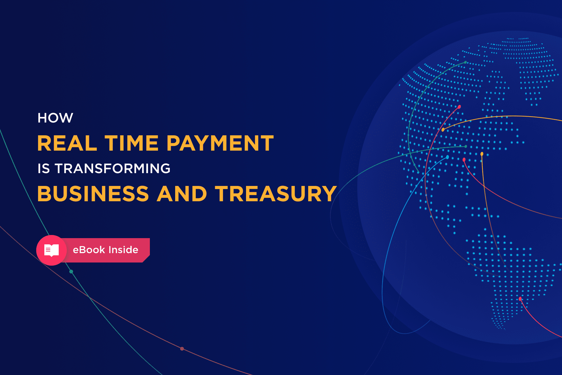 How Real Time Payment is Transforming Business and Treasury
